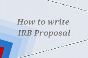 How to Write IRB Proposal?