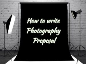How to Write Photography Proposal?