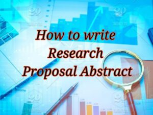 How to Write Research proposal Abstract?